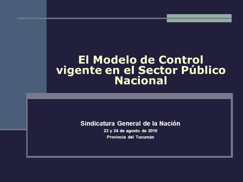 El Modelo de Control vigente en el Sector Público Nacional