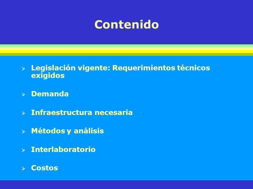 Contenido Legislación vigente: Requerimientos técnicos exigidos