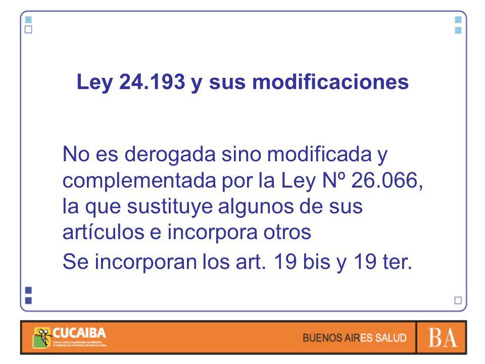 Ley 24.193 y sus modificaciones