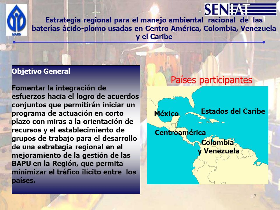 Estrategia regional para el manejo ambiental racional de las baterías ácido-plomo usadas en Centro América, Colombia, Venezuela y el Caribe