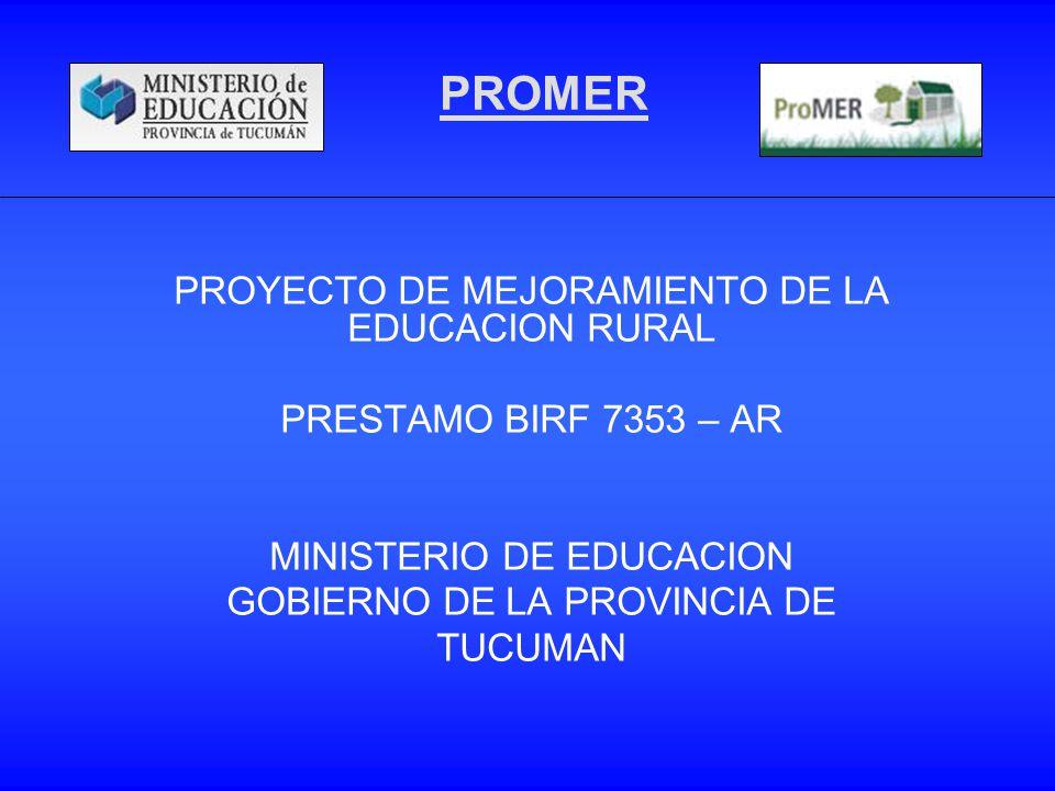 PROMER PROYECTO DE MEJORAMIENTO DE LA EDUCACION RURAL