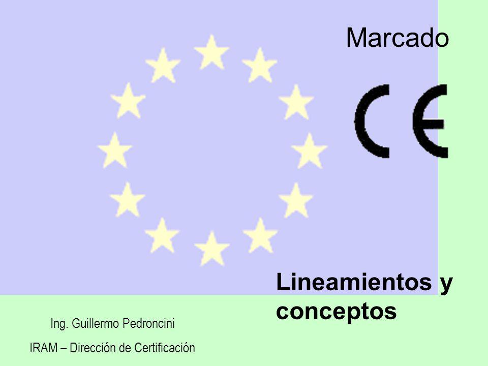 Marcado Lineamientos y conceptos Ing. Guillermo Pedroncini