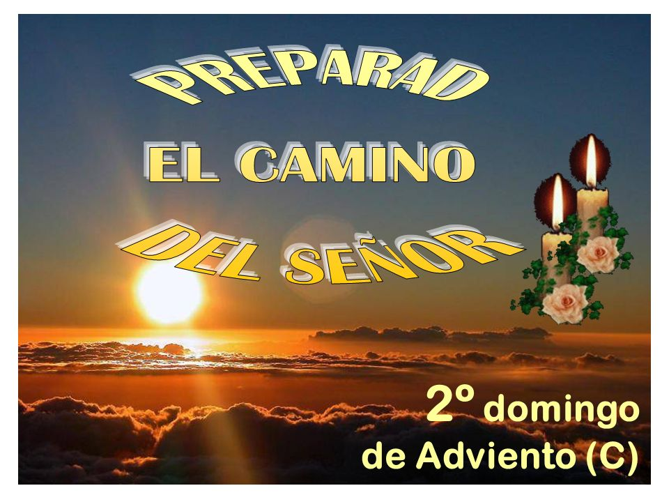 2º domingo de Adviento (C)