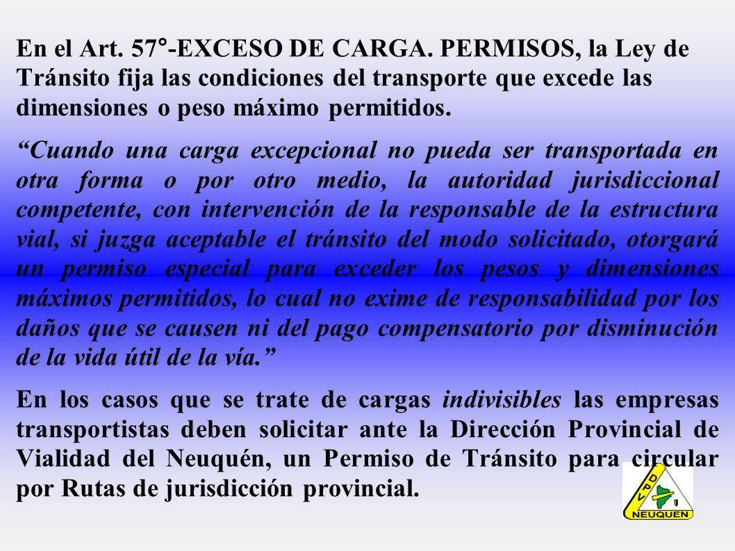 En el Art. 57°-EXCESO DE CARGA