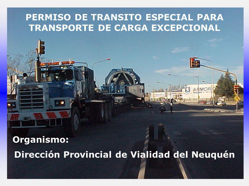 PERMISO DE TRANSITO ESPECIAL PARA TRANSPORTE DE CARGA EXCEPCIONAL
