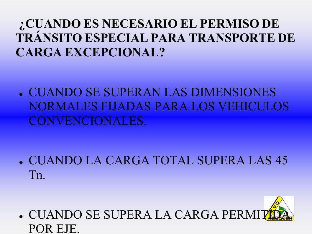 ¿CUANDO ES NECESARIO EL PERMISO DE TRÁNSITO ESPECIAL PARA TRANSPORTE DE CARGA EXCEPCIONAL