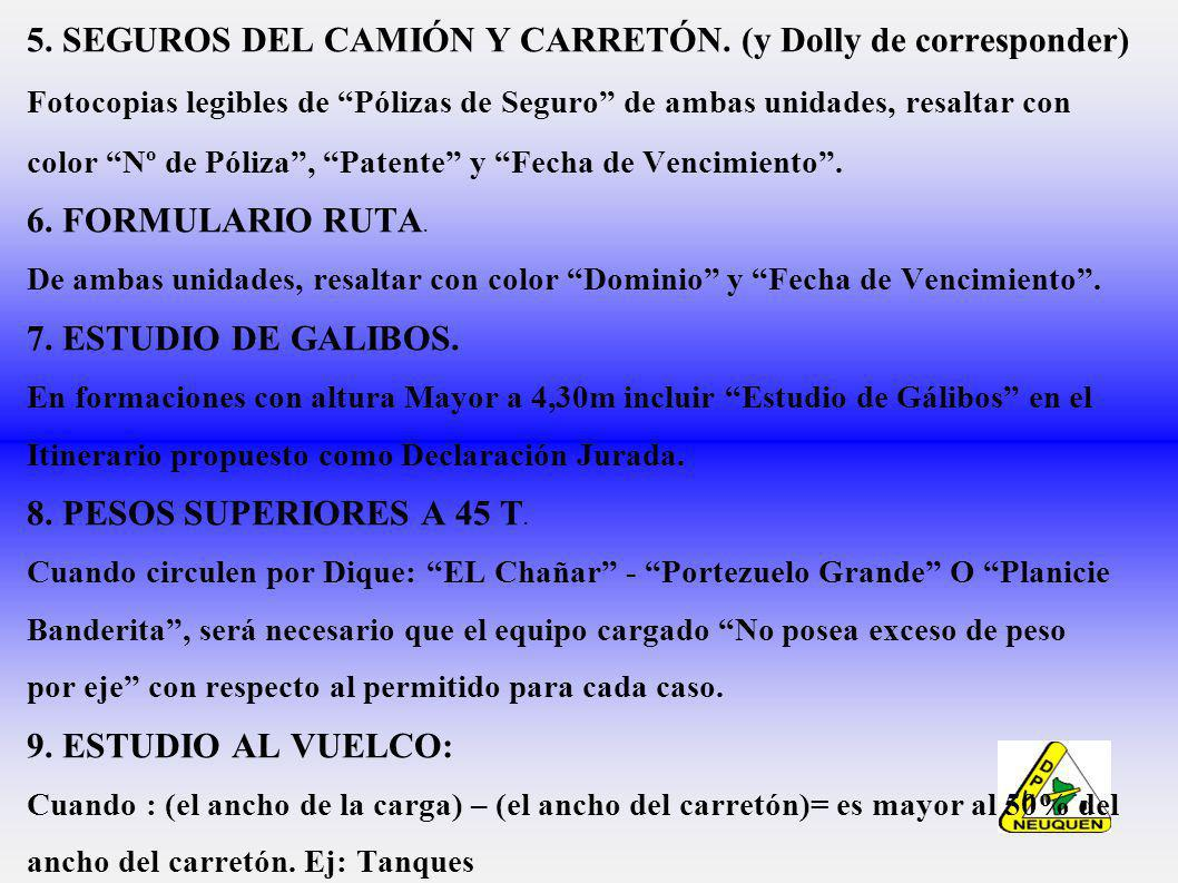 5. SEGUROS DEL CAMIÓN Y CARRETÓN. (y Dolly de corresponder)