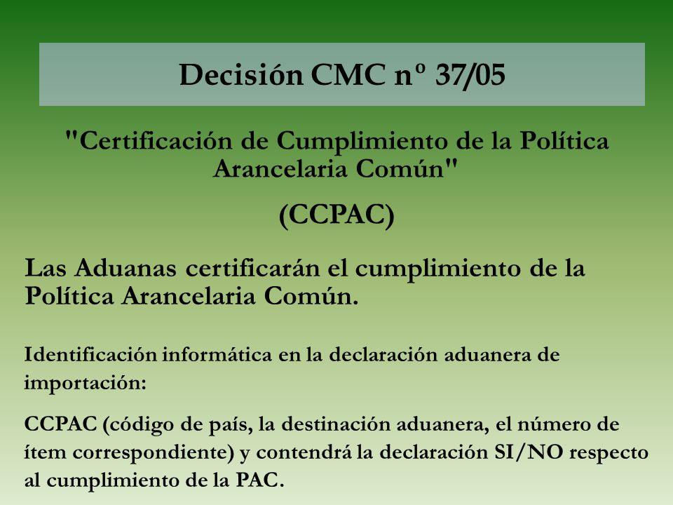 Certificación de Cumplimiento de la Política Arancelaria Común