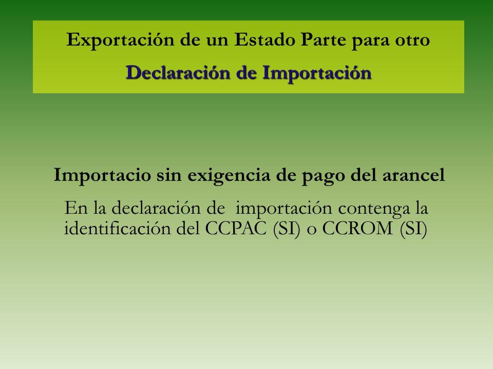 Exportación de un Estado Parte para otro Declaración de Importación