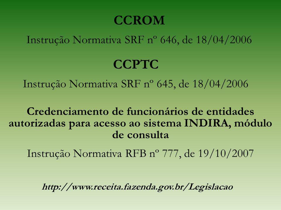 CCROM CCPTC Instrução Normativa SRF nº 646, de 18/04/2006