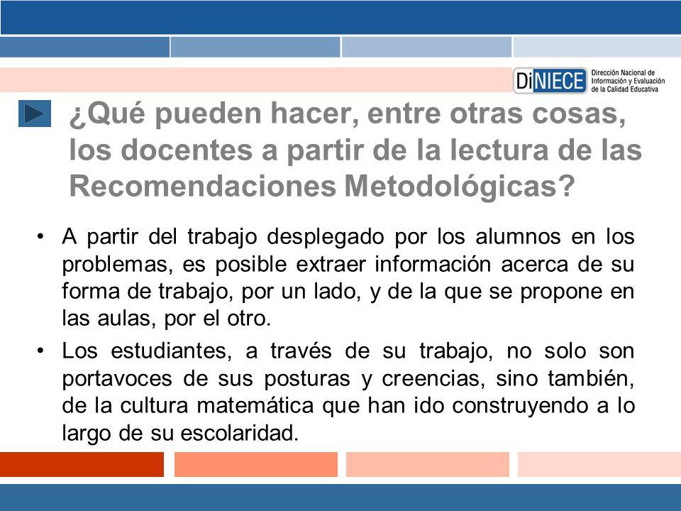 ¿Qué pueden hacer, entre otras cosas, los docentes a partir de la lectura de las Recomendaciones Metodológicas