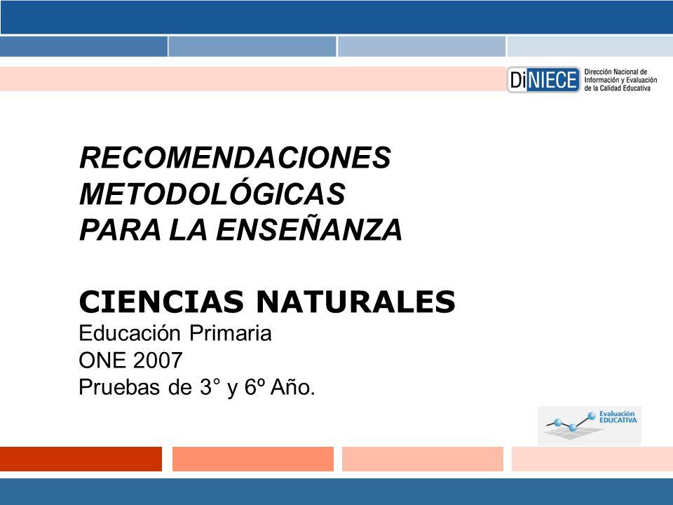 RECOMENDACIONES METODOLÓGICAS PARA LA ENSEÑANZA CIENCIAS NATURALES