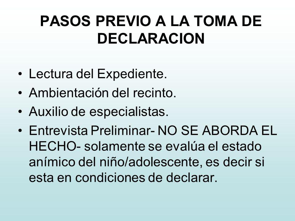 PASOS PREVIO A LA TOMA DE DECLARACION