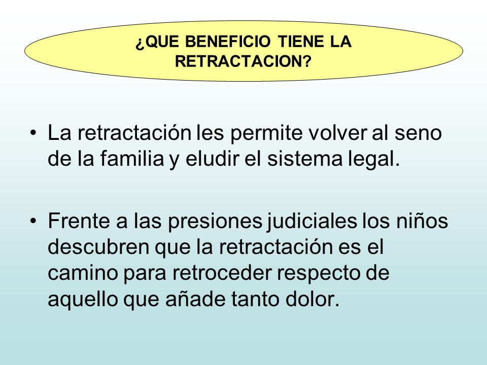 ¿QUE BENEFICIO TIENE LA RETRACTACION