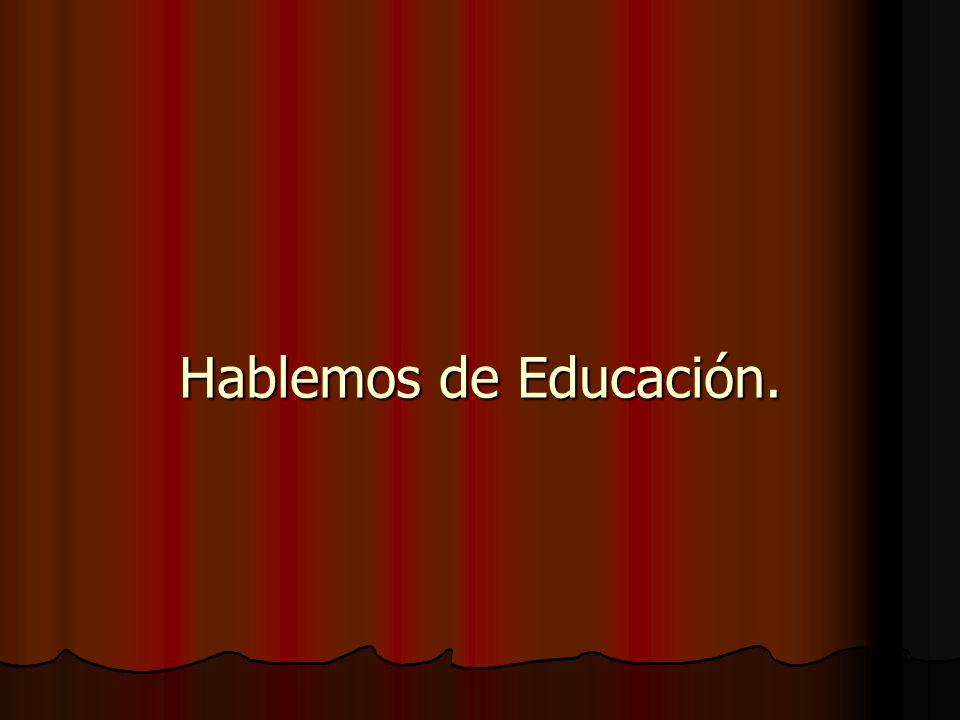 Hablemos de Educación.