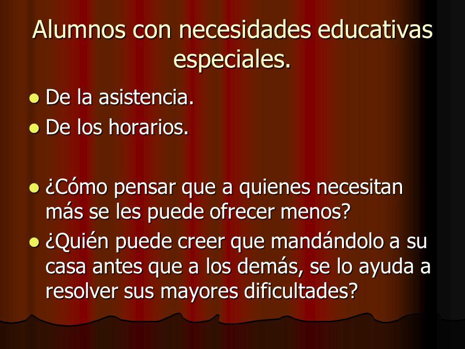 Alumnos con necesidades educativas especiales.