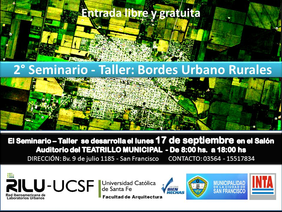 2° Seminario - Taller: Bordes Urbano Rurales
