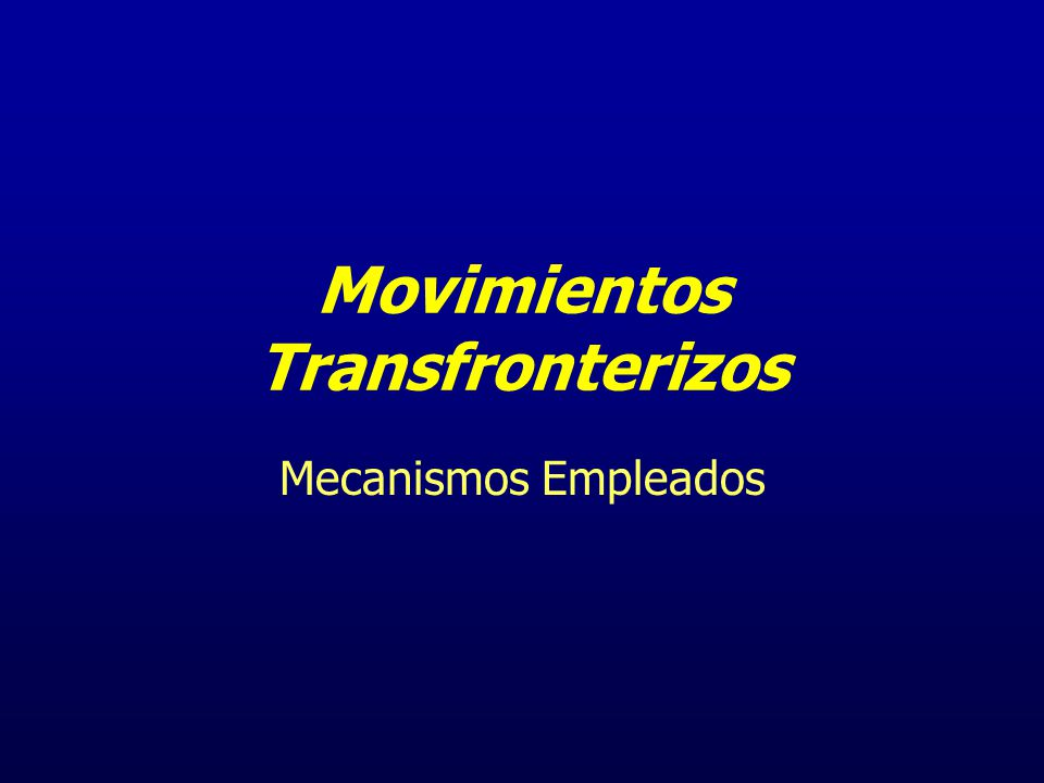 Movimientos Transfronterizos
