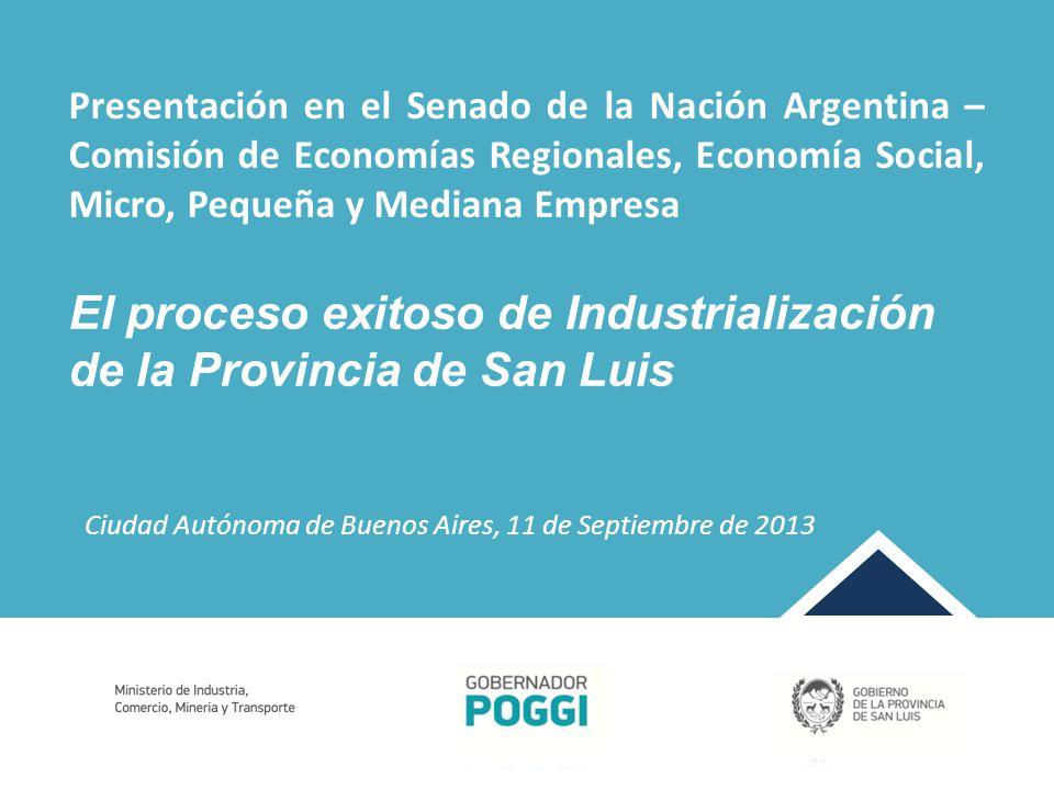El proceso exitoso de Industrialización de la Provincia de San Luis