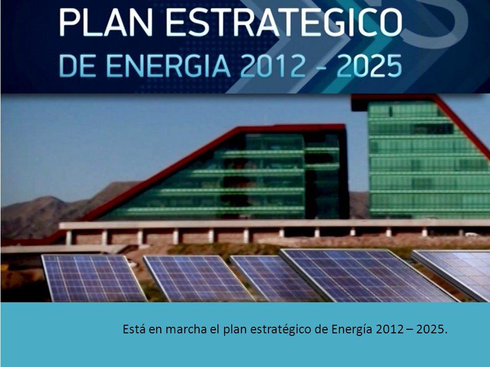 Está en marcha el plan estratégico de Energía 2012 – 2025.