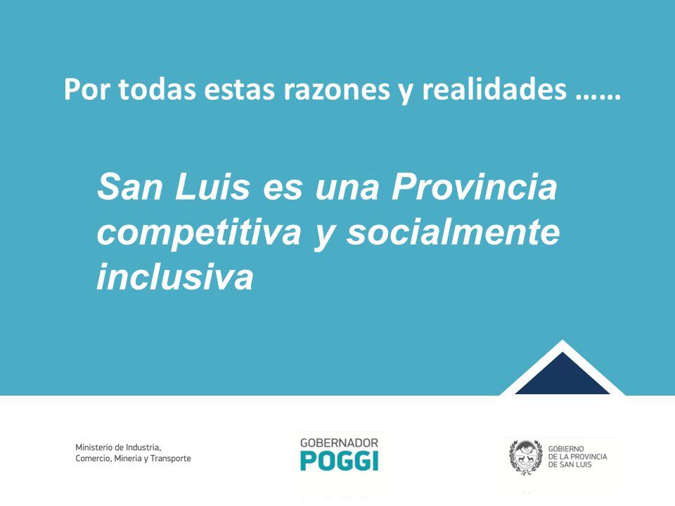San Luis es una Provincia competitiva y socialmente inclusiva
