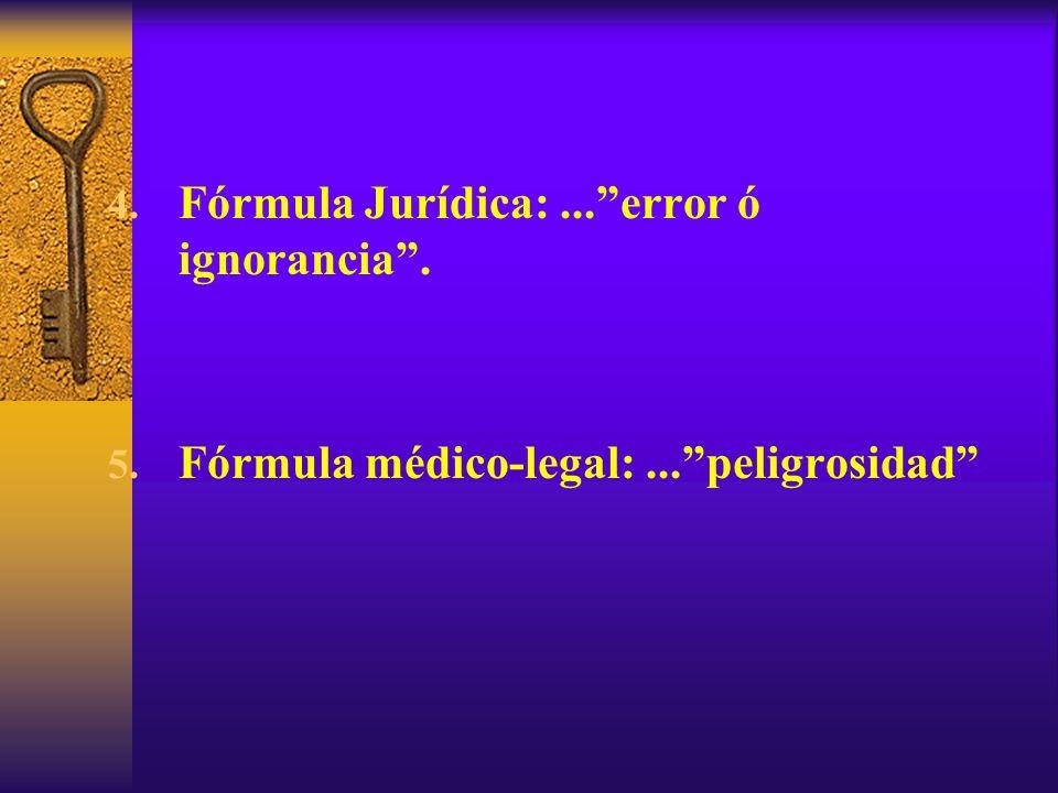 Fórmula Jurídica: ... error ó ignorancia .