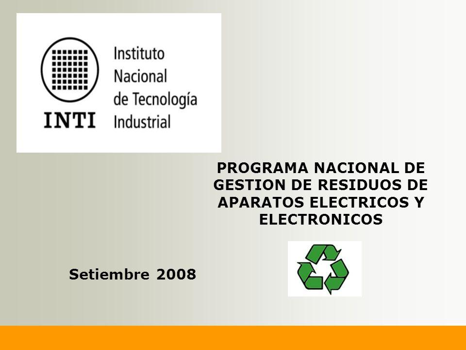 PROGRAMA NACIONAL DE GESTION DE RESIDUOS DE APARATOS ELECTRICOS Y ELECTRONICOS