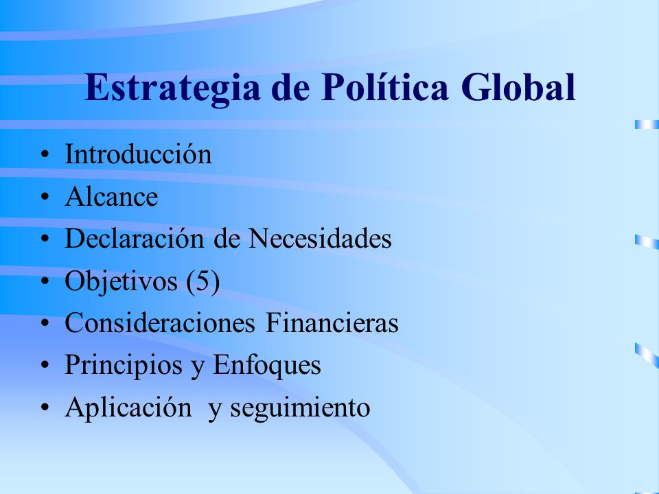 Estrategia de Política Global