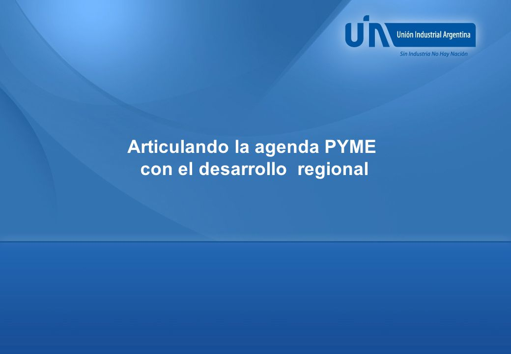 Articulando la agenda PYME con el desarrollo regional