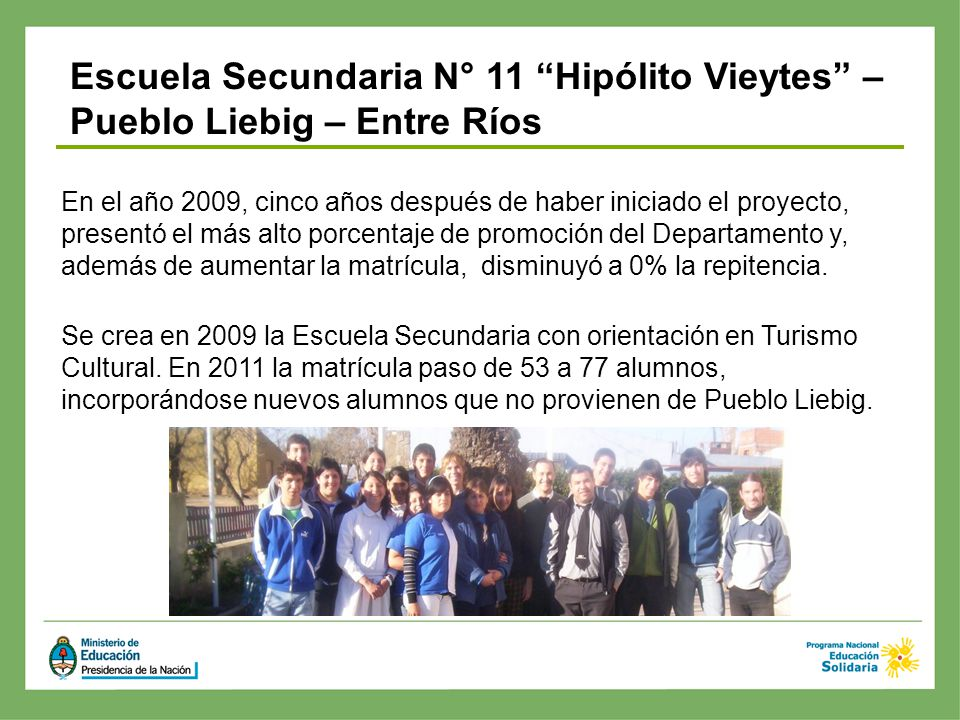 Escuela Secundaria N° 11 Hipólito Vieytes – Pueblo Liebig – Entre Ríos