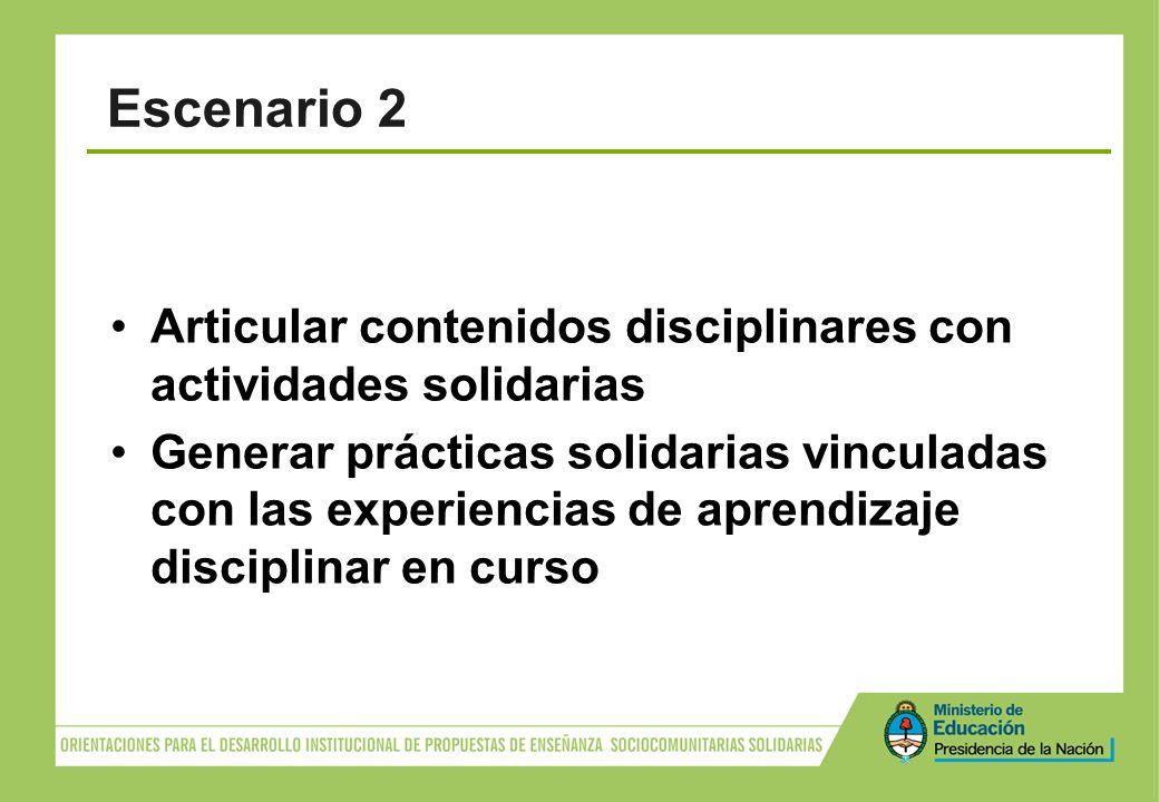 Escenario 2 Articular contenidos disciplinares con actividades solidarias.