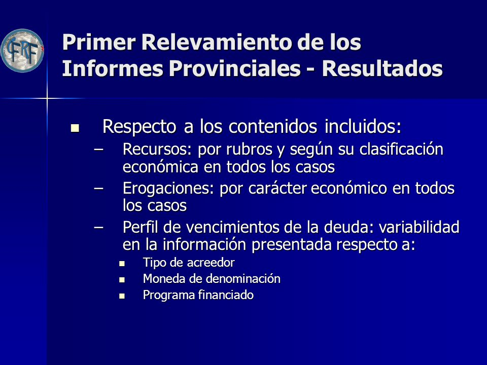 Primer Relevamiento de los Informes Provinciales - Resultados
