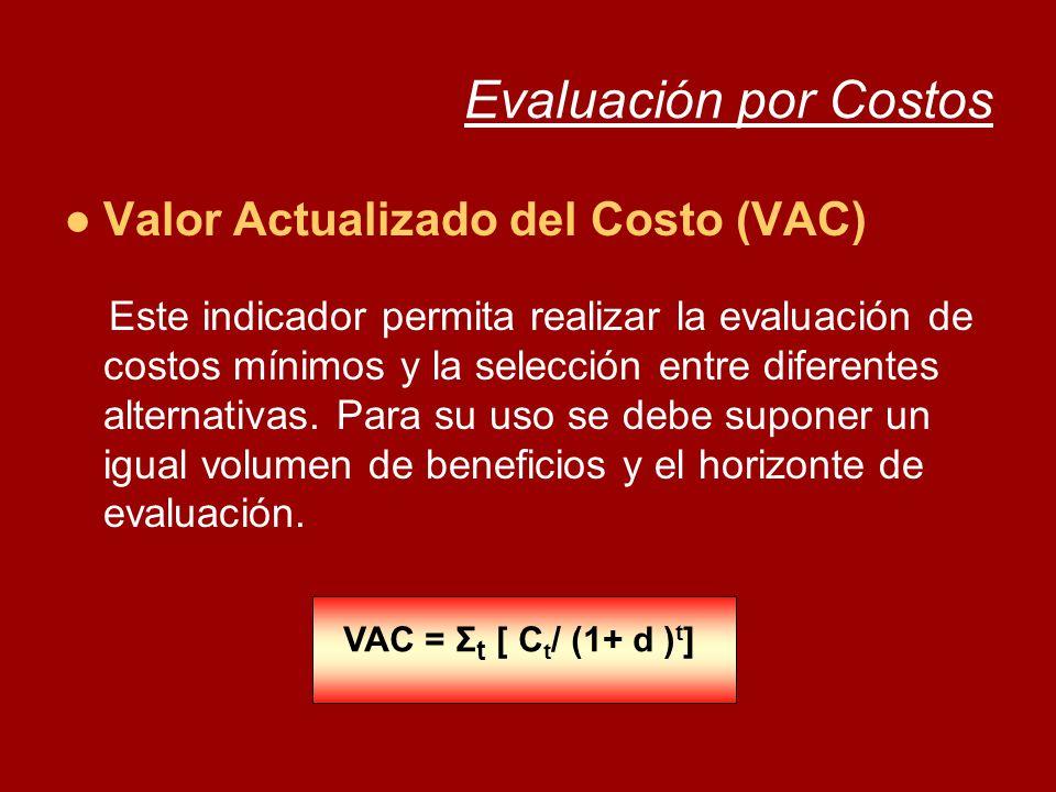 Evaluación por Costos Valor Actualizado del Costo (VAC)