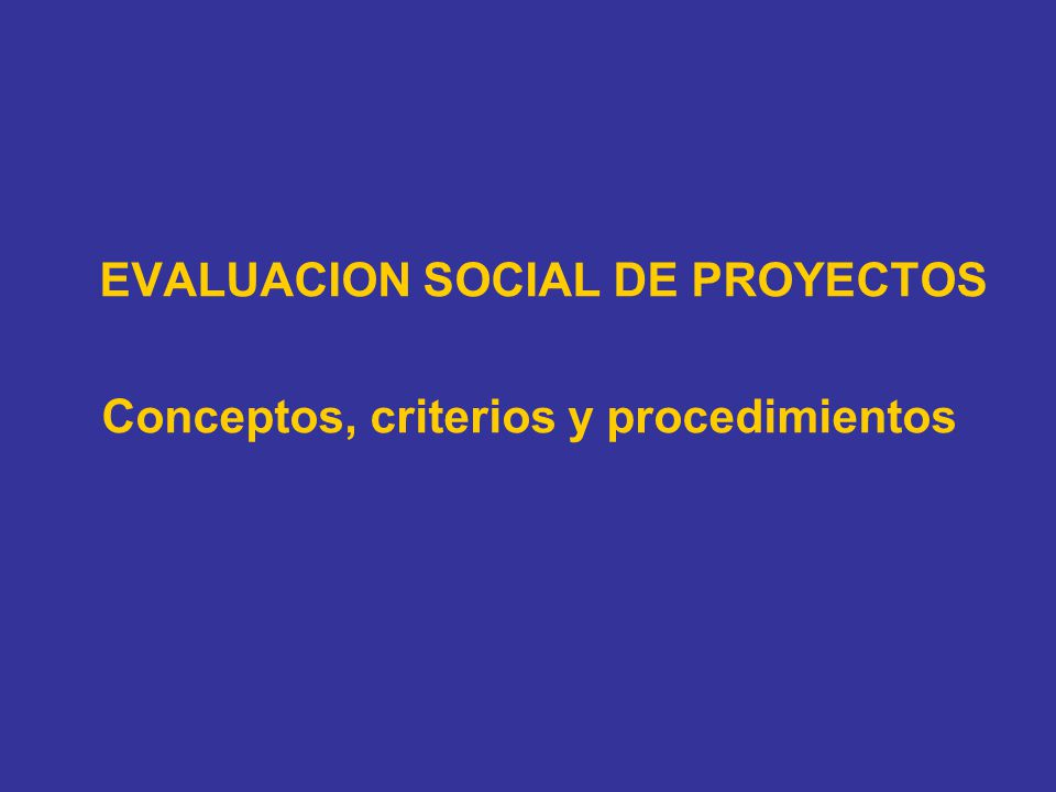 Conceptos, criterios y procedimientos