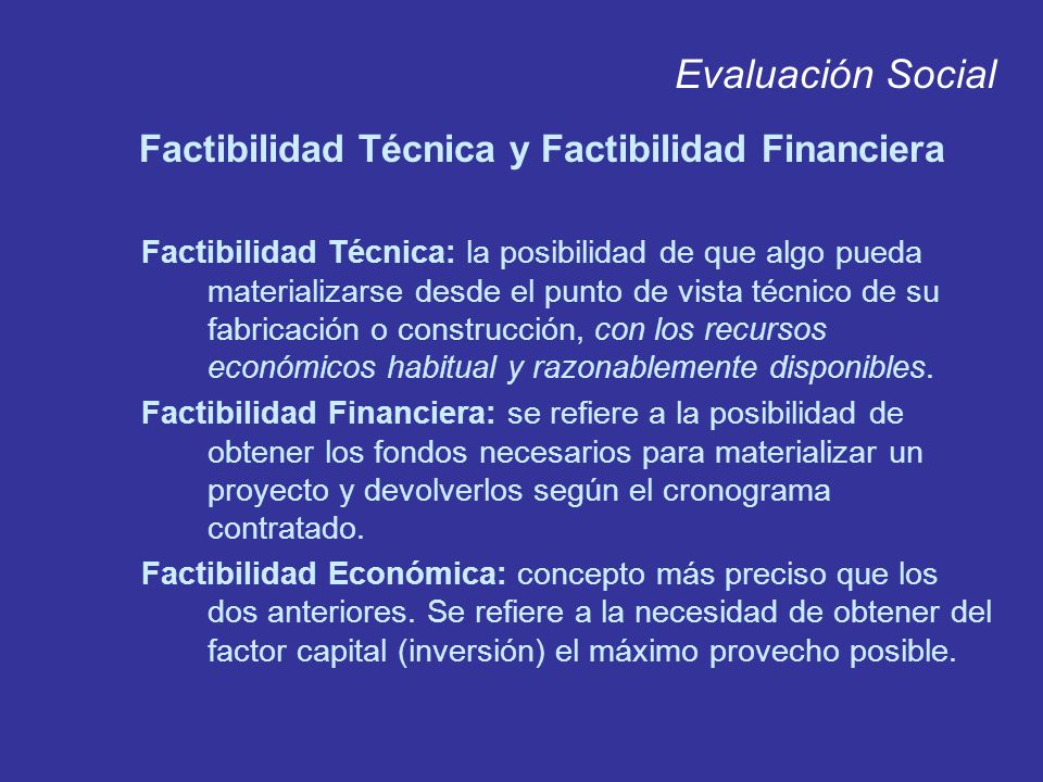 Factibilidad Técnica y Factibilidad Financiera