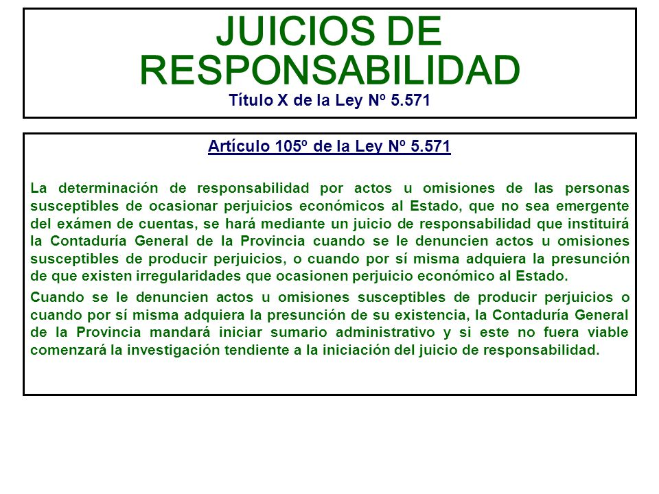 JUICIOS DE RESPONSABILIDAD Título X de la Ley Nº 5.571
