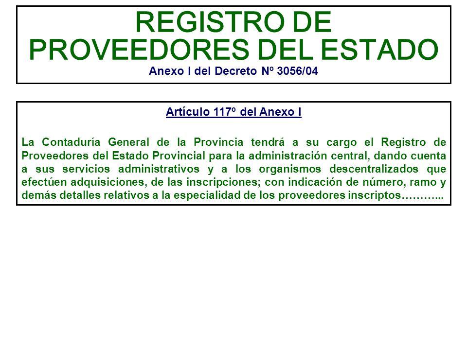 REGISTRO DE PROVEEDORES DEL ESTADO Anexo I del Decreto Nº 3056/04