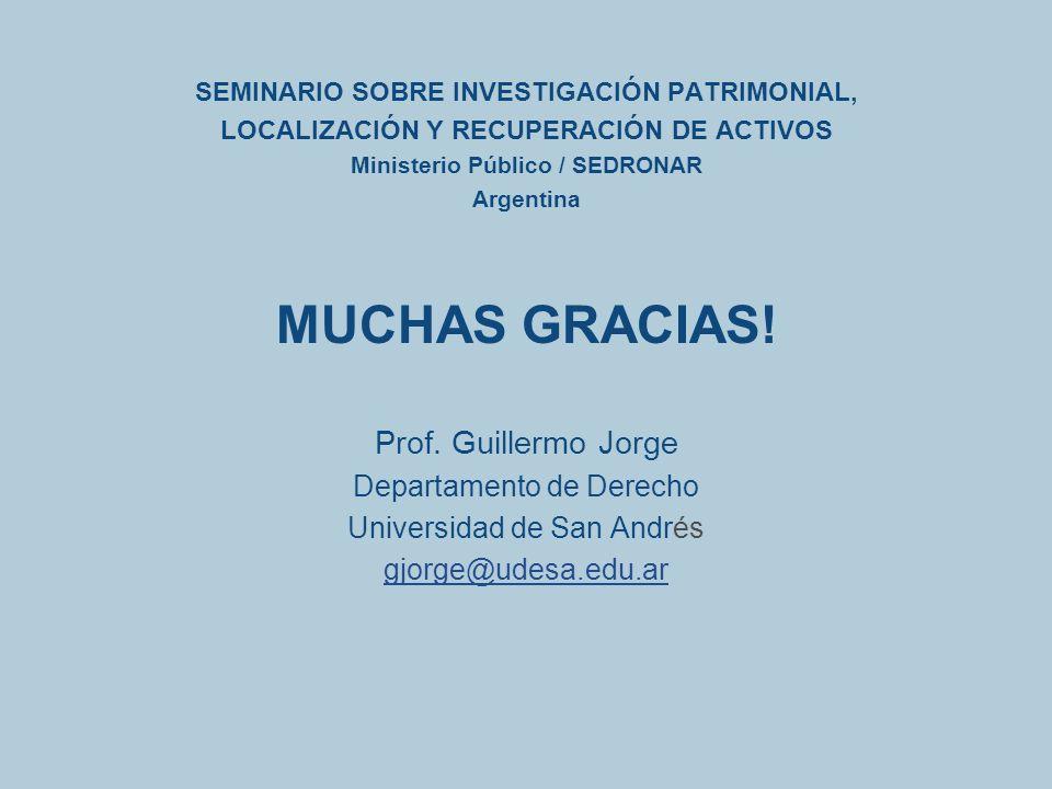 MUCHAS GRACIAS! Prof. Guillermo Jorge Departamento de Derecho