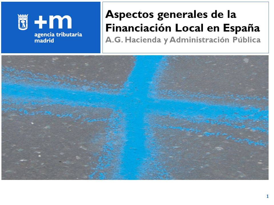 Aspectos generales de la Financiación Local en España