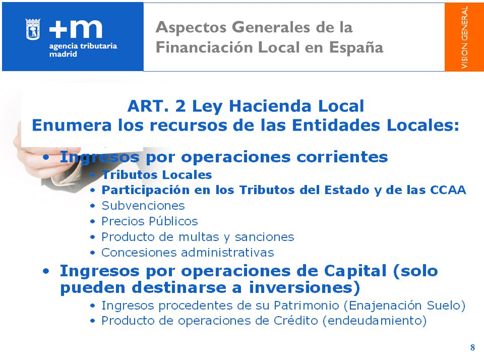 Enumera los recursos de las Entidades Locales: