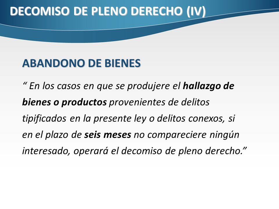 DECOMISO DE PLENO DERECHO (IV)