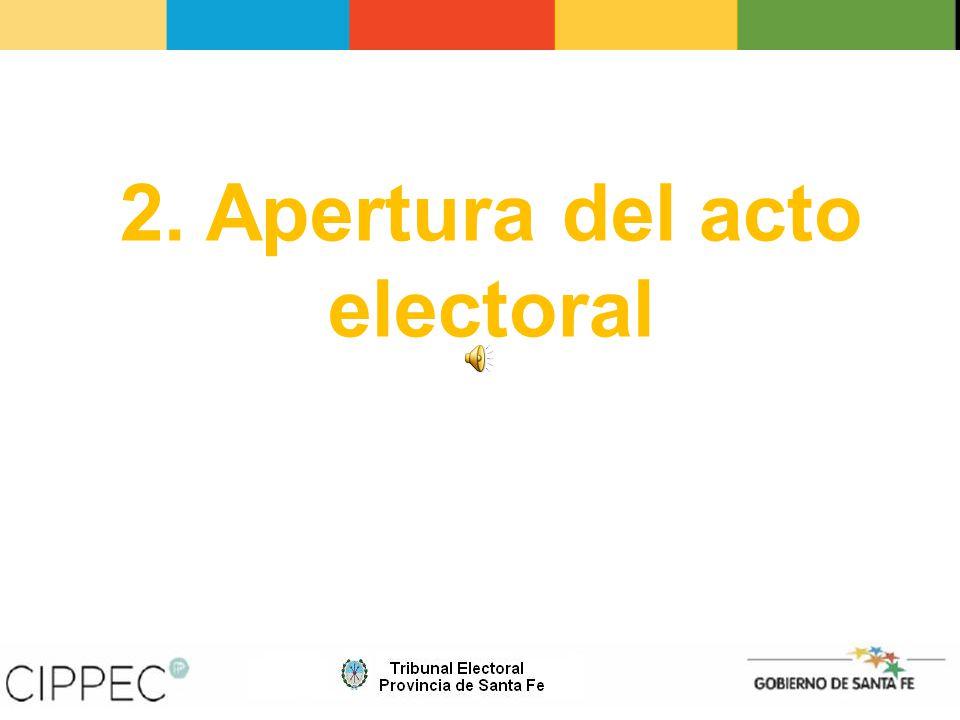 2. Apertura del acto electoral