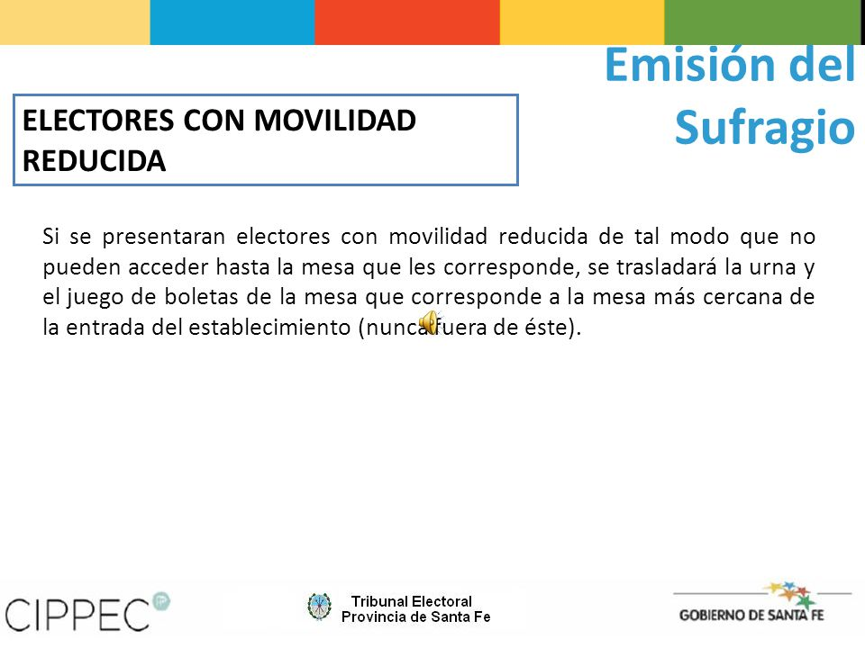 Emisión del Sufragio ELECTORES CON MOVILIDAD REDUCIDA
