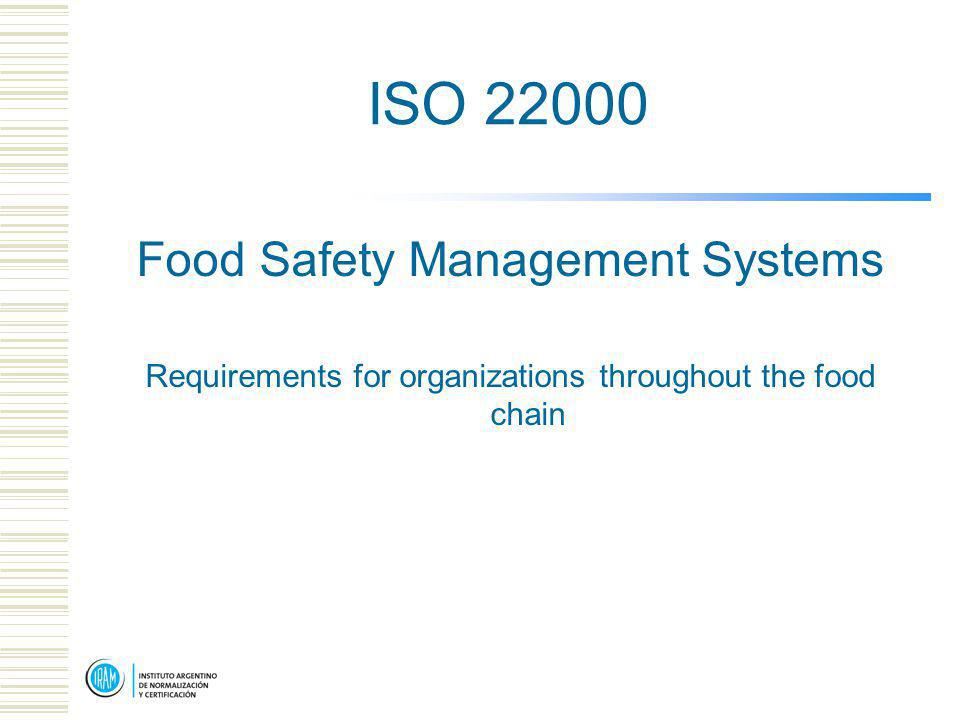 ISO 22000 Food Safety Management Systems