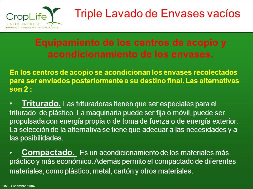 Equipamiento de los centros de acopio y acondicionamiento de los envases.
