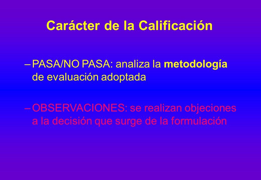 Carácter de la Calificación