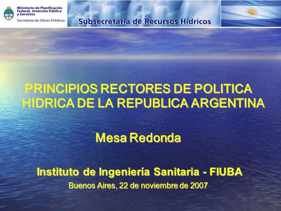 PRINCIPIOS RECTORES DE POLITICA HIDRICA DE LA REPUBLICA ARGENTINA