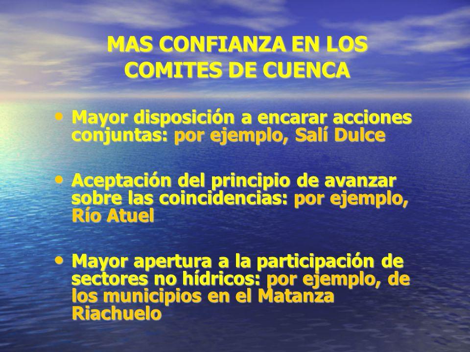 MAS CONFIANZA EN LOS COMITES DE CUENCA