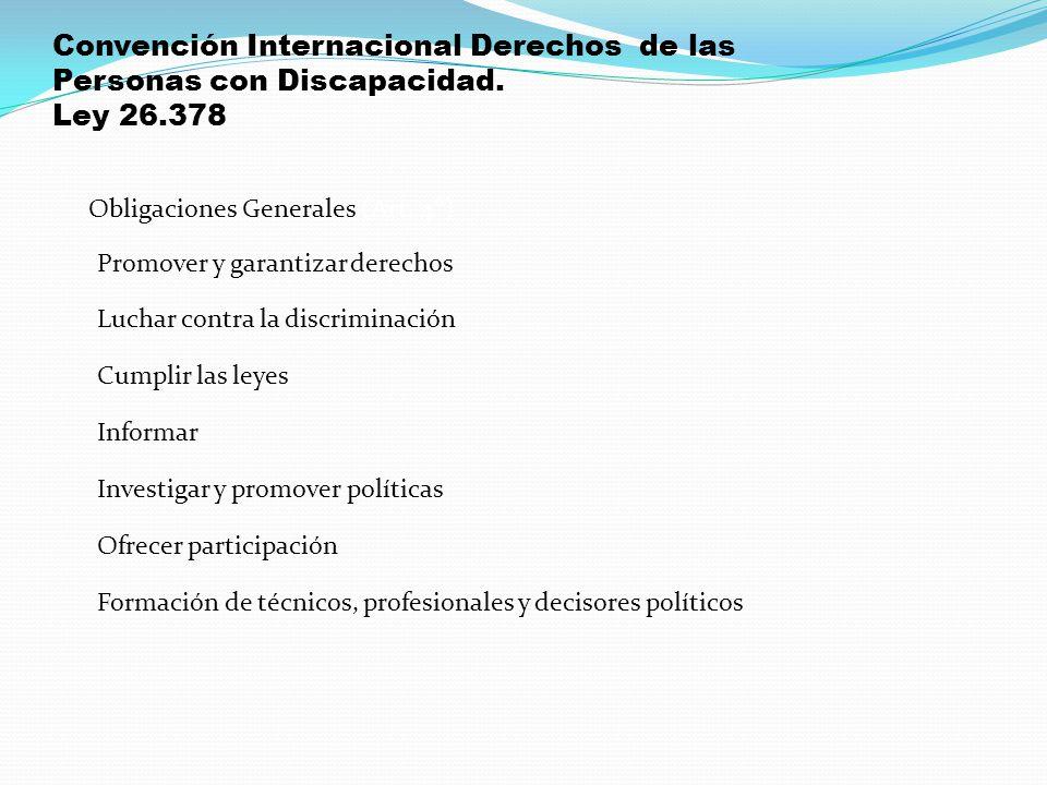 Obligaciones Generales (Art. 4°)