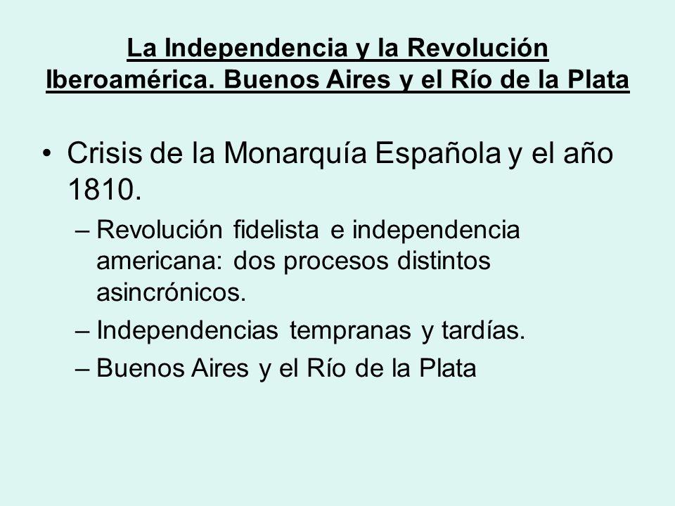 Crisis de la Monarquía Española y el año 1810.